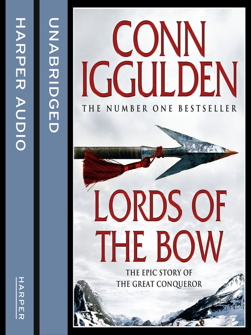 Title details for Lords of the Bow by Conn Iggulden - Wait list