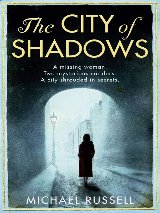 Title details for The City of Shadows by Michael Russell - Available