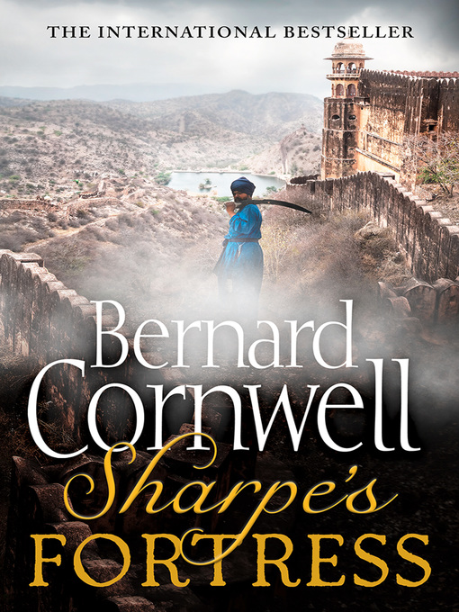 Title details for Sharpe's Fortress by Bernard Cornwell - Available