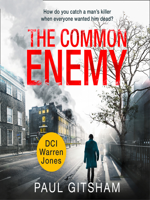Title details for The Common Enemy by Paul Gitsham - Available