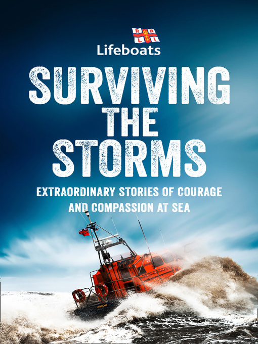 Title details for Surviving the Storms by The RNLI - Available