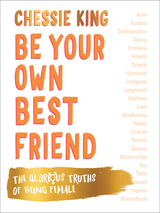 Title details for Be Your Own Best Friend by Chessie King - Wait list