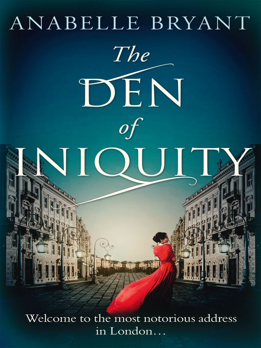 Title details for The Den of Iniquity by Anabelle Bryant - Available