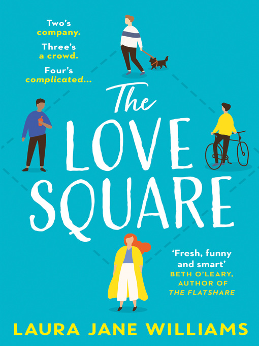 Title details for The Love Square by Laura Jane Williams - Wait list