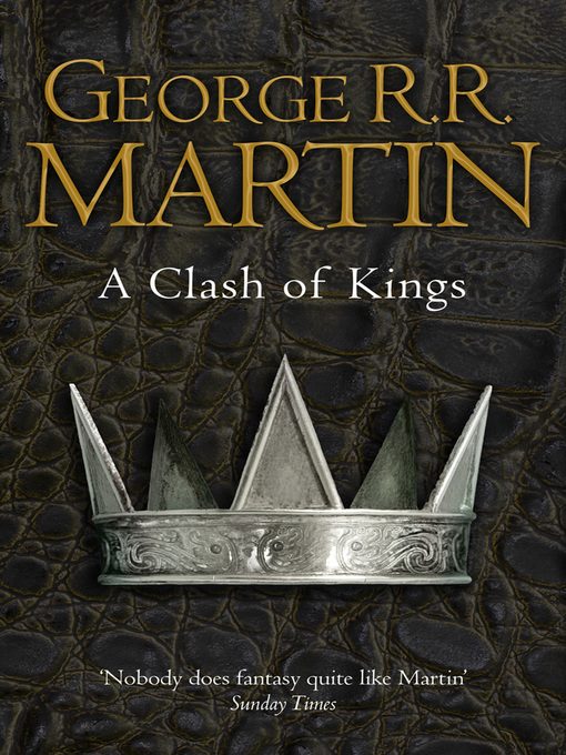 Title details for A Clash of Kings by George R.R. Martin - Wait list