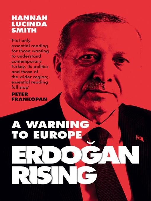 Title details for Erdogan Rising by Hannah Lucinda Smith - Wait list