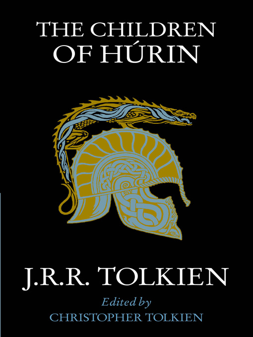 Title details for The Children of Húrin by J. R. R. Tolkien - Available