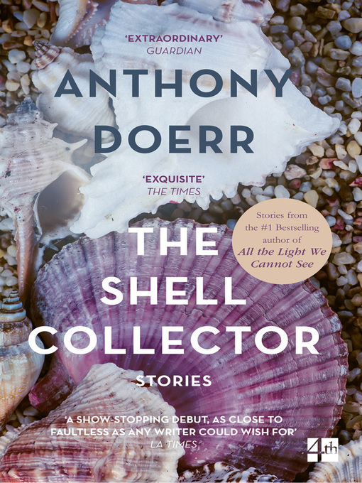 Title details for The Shell Collector by Anthony Doerr - Available