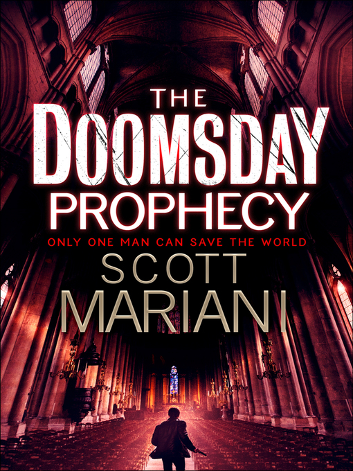 Title details for The Doomsday Prophecy by Scott Mariani - Available