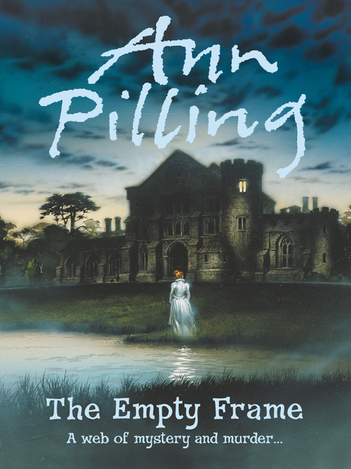 Title details for The Empty Frame by Ann Pilling - Available