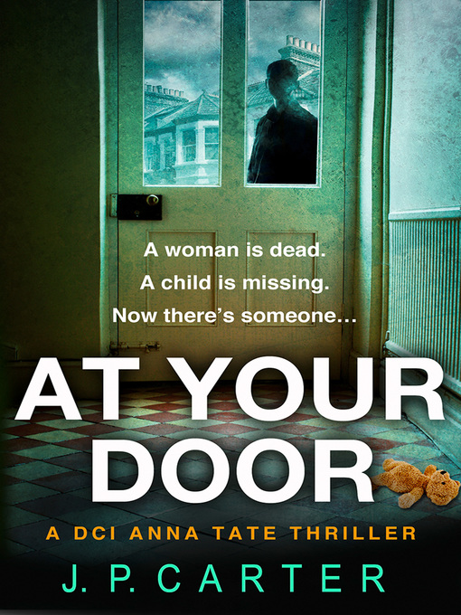 Title details for At Your Door by J. P. Carter - Available
