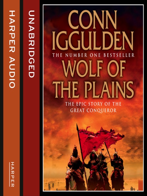 Title details for Wolf of the Plains by Conn Iggulden - Wait list