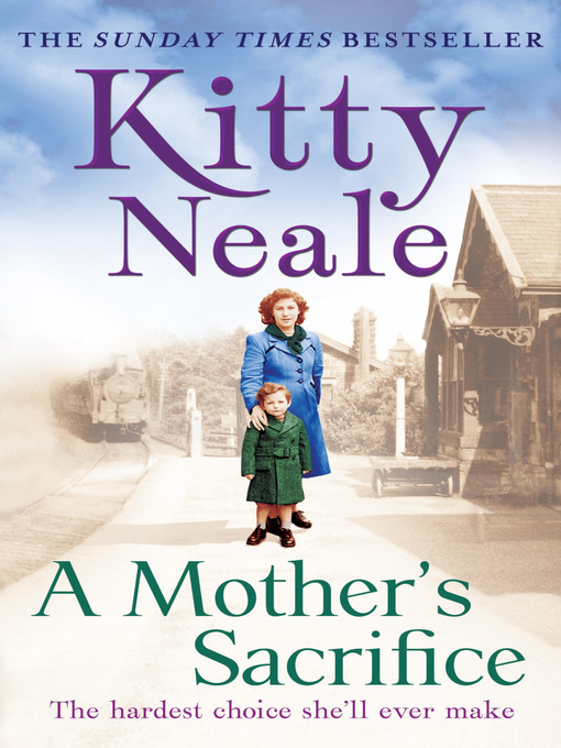 Title details for A Mother's Sacrifice by Kitty Neale - Available
