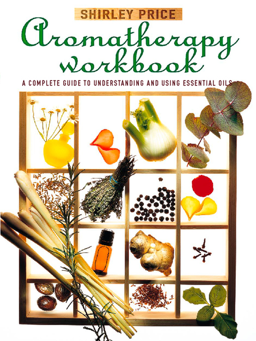 Title details for Aromatherapy Workbook by Shirley Price - Available