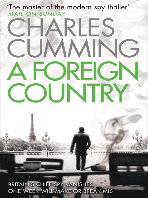 Title details for A Foreign Country by Charles Cumming - Available