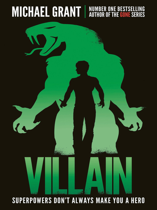 Title details for Villain by Michael Grant - Available