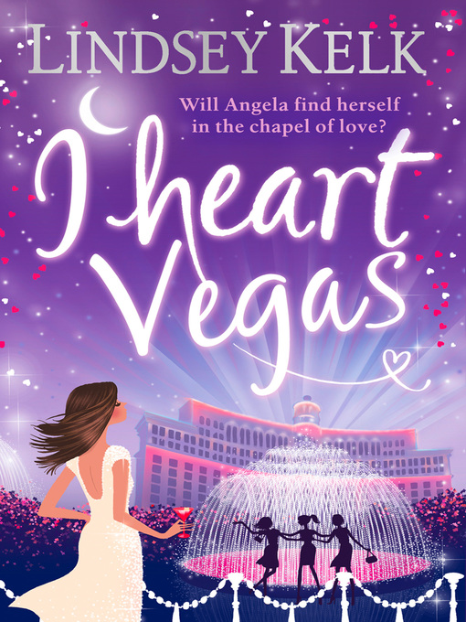 Title details for I Heart Vegas by Lindsey Kelk - Available
