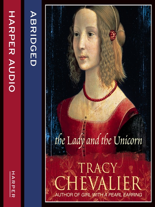 Upplýsingar um The Lady and the Unicorn eftir Tracy Chevalier - Biðlisti