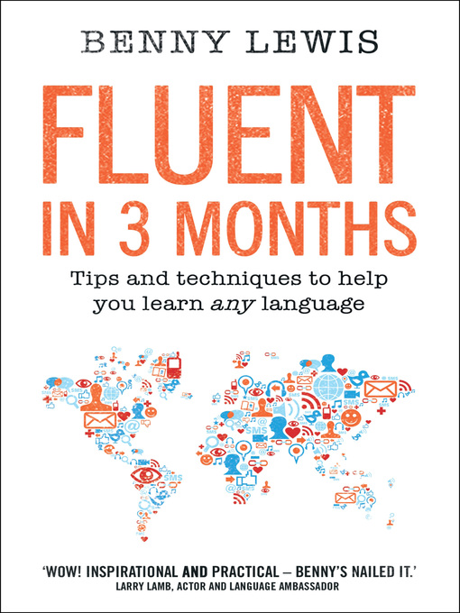 Title details for Fluent in 3 Months by Benny Lewis - Wait list
