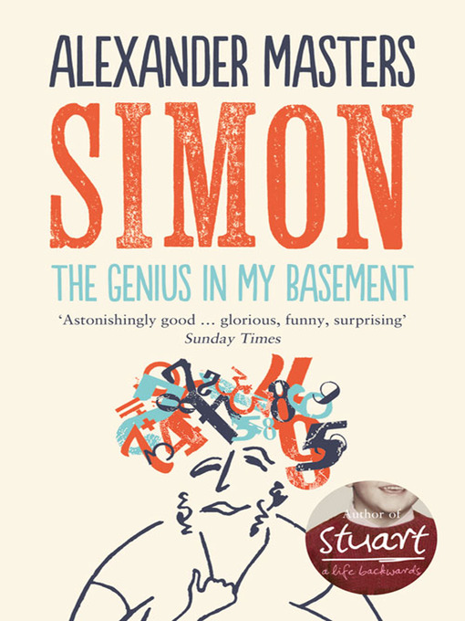 Title details for The Genius in my Basement by Alexander Masters - Available
