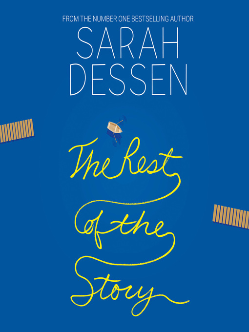 Title details for The Rest of the Story by Sarah Dessen - Wait list