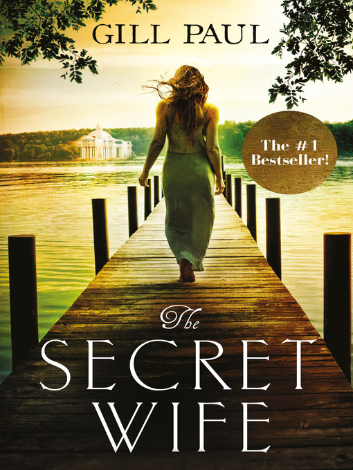 Title details for The Secret Wife by Gill Paul - Wait list