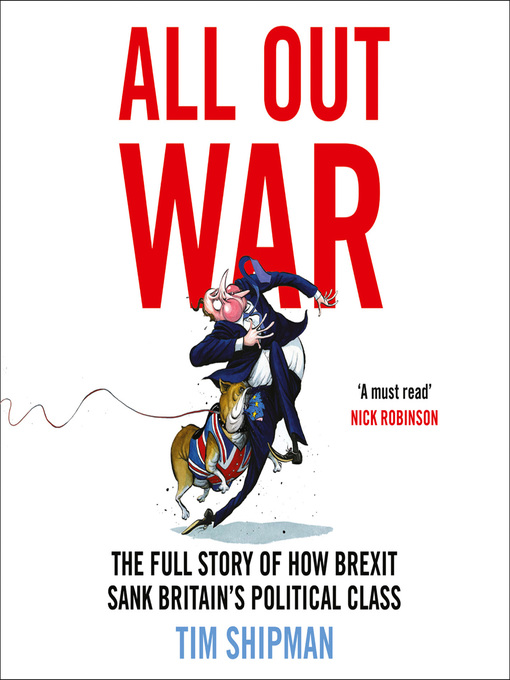 Title details for All Out War by Tim Shipman - Available