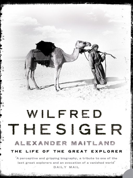 Title details for Wilfred Thesiger by Alexander Maitland - Wait list