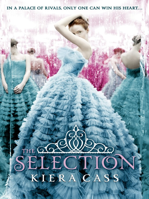 Title details for The Selection by Kiera Cass - Wait list