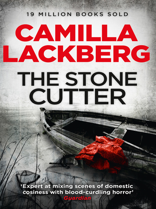 Title details for The Stonecutter by Camilla Lackberg - Available