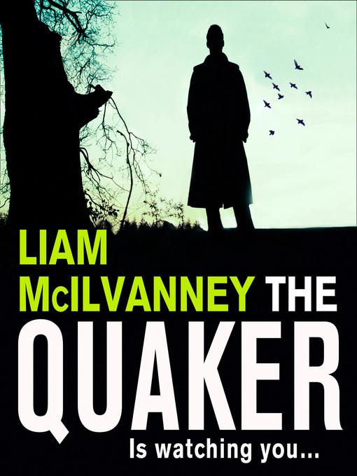 Title details for The Quaker by Liam McIlvanney - Wait list