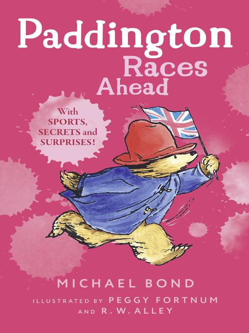 Title details for Paddington Races Ahead by Michael Bond - Wait list