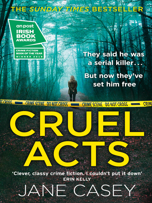 Title details for Cruel Acts by Jane Casey - Wait list