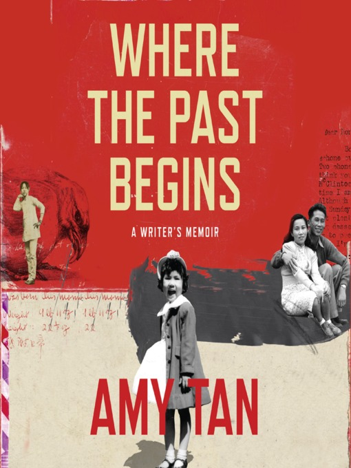 Title details for Where the Past Begins by Amy Tan - Available
