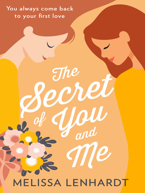 Title details for The Secret of You and Me by Melissa Lenhardt - Wait list