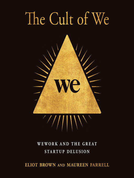 Title details for The Cult of We by Eliot Brown - Wait list