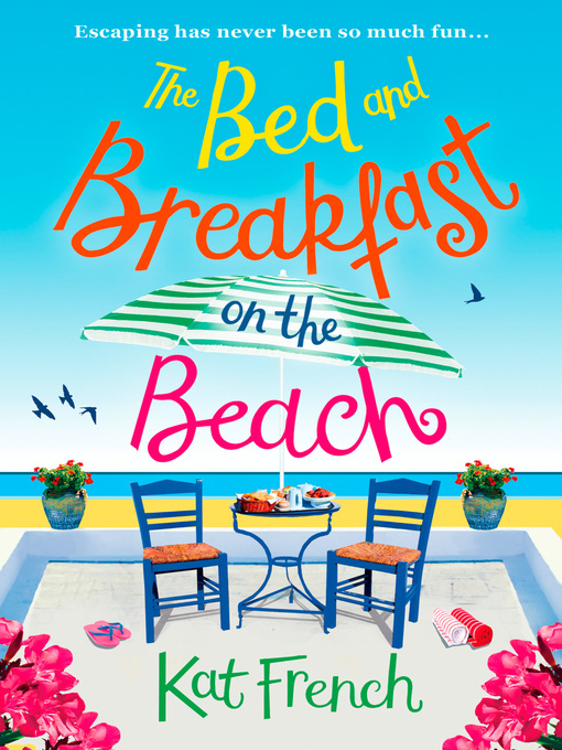 Title details for The Bed and Breakfast on the Beach by Kat French - Available