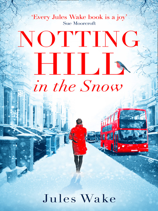 Title details for Notting Hill in the Snow by Jules Wake - Available