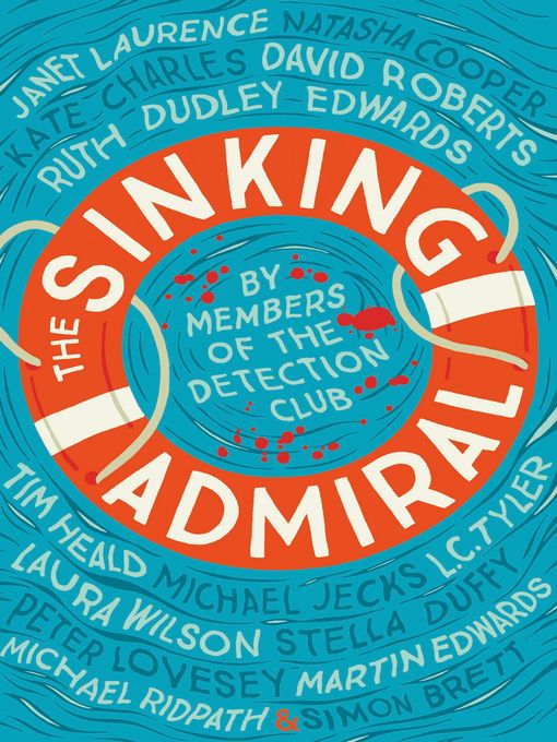 Title details for The Sinking Admiral by The Detection Club - Available