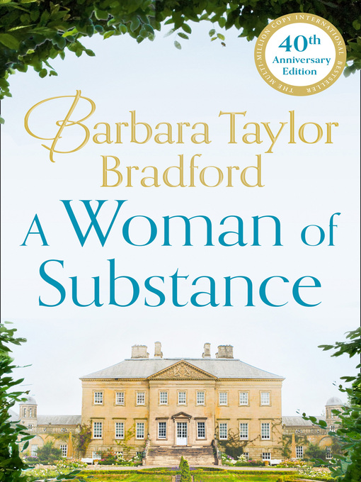 Title details for A Woman of Substance by Barbara Taylor Bradford - Available