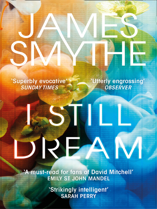 Title details for I Still Dream by James Smythe - Available