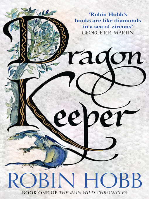 Title details for Dragon Keeper by Robin Hobb - Wait list