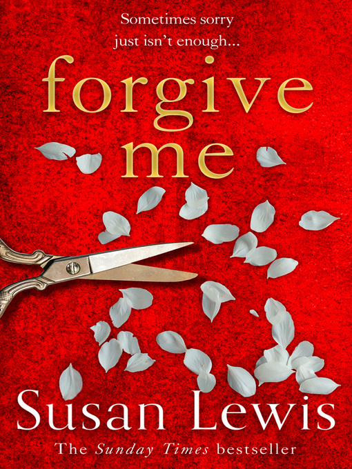 Title details for Forgive Me by Susan Lewis - Available