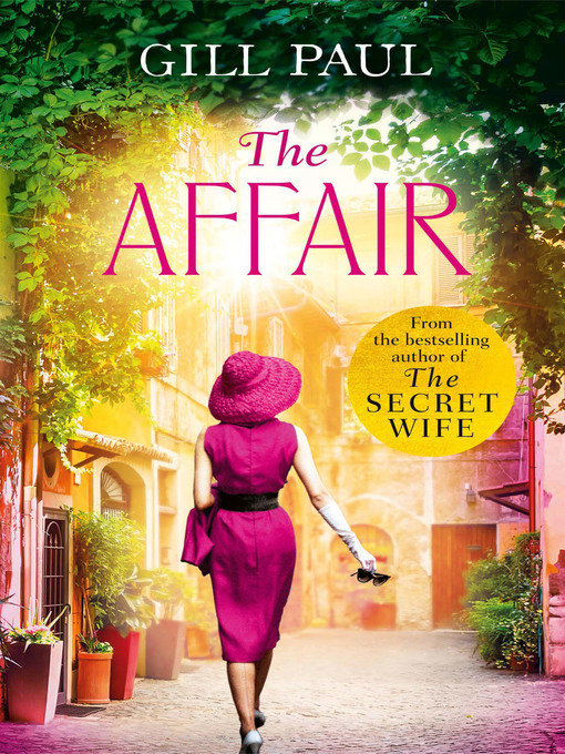 Title details for The Affair by Gill Paul - Available
