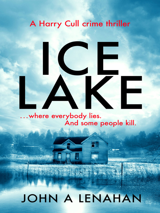 Title details for Ice Lake by John A Lenahan - Available