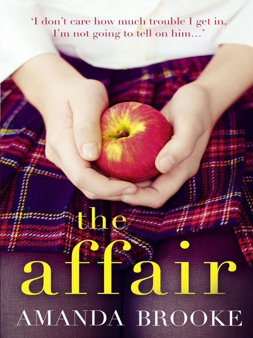 Title details for The Affair by Amanda Brooke - Available