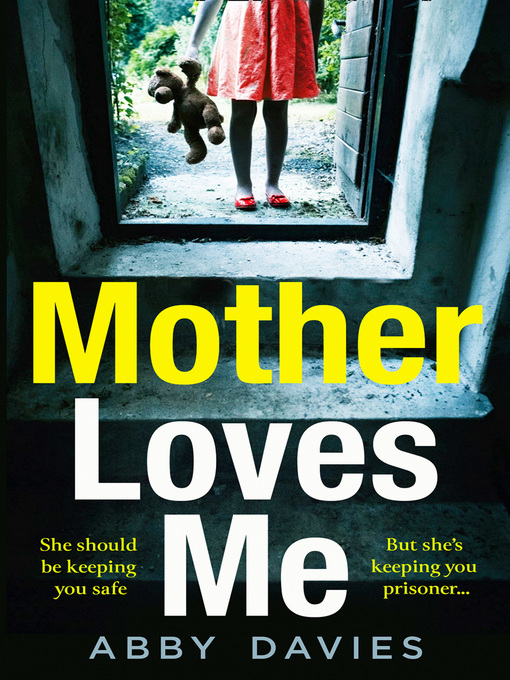 Title details for Mother Loves Me by Abby Davies - Wait list