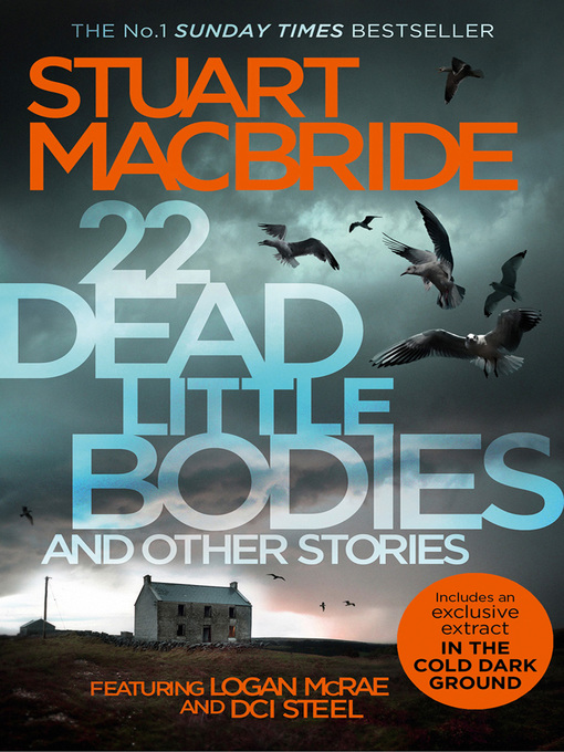 Title details for 22 Dead Little Bodies and Other Stories by Stuart MacBride - Available