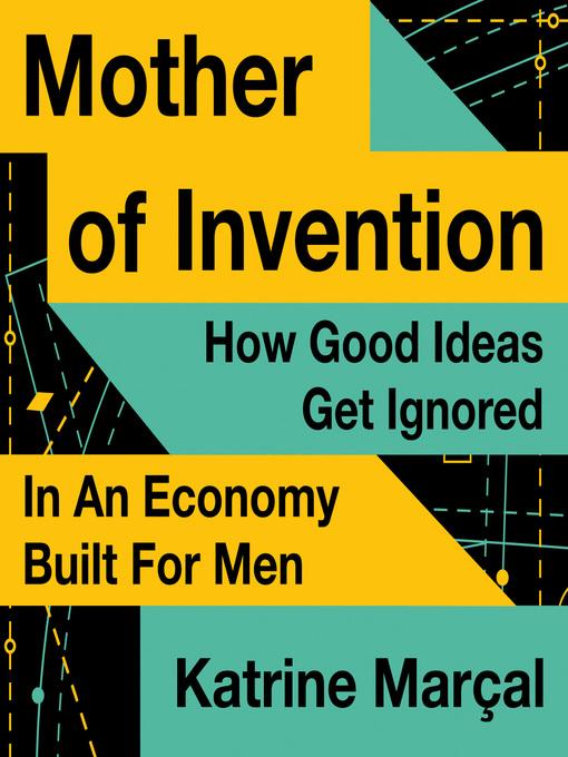 Title details for Mother of Invention by Katrine Marçal - Wait list