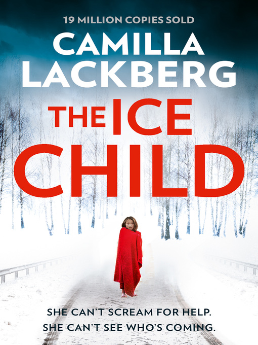 Title details for The Ice Child by Camilla Lackberg - Wait list